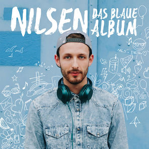 Das blaue Album von Benzner,  Pat, Nilsen, Roth,  Dave, Sakin,  Serhat, u.a.