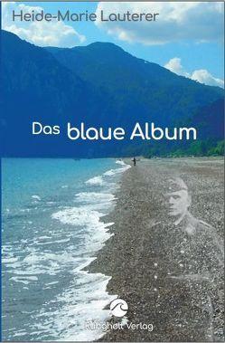 Das blaue Album von Lauterer,  Heide-Marie