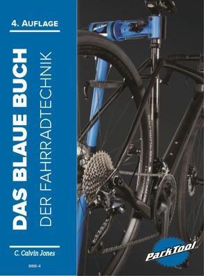Das Blaue Buch der Fahrradtechnik von Jones,  C. Calvin