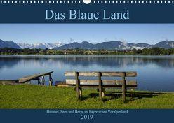 Das Blaue Land – Himmel, Seen und Berge im bayerischen Voralpenland (Wandkalender 2019 DIN A3 quer) von Wermter,  Christof