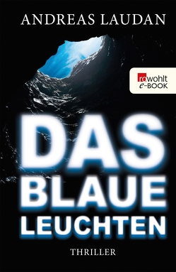 Das blaue Leuchten von Laudan,  Andreas
