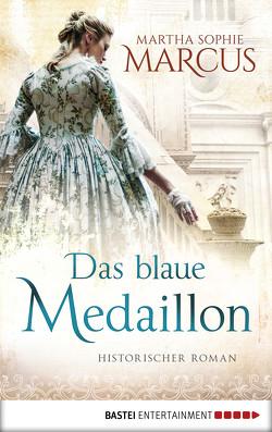 Das blaue Medaillon von Marcus,  Martha Sophie