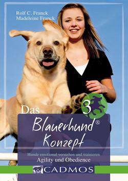 Das Blauerhundkonzept 3 von Franck,  Madeleine, Franck,  Rolf C.