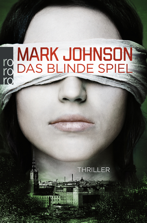 Das blinde Spiel von Carl,  Justus, Johnson,  Mark