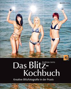 Das Blitz-Kochbuch von Jorns,  Andreas