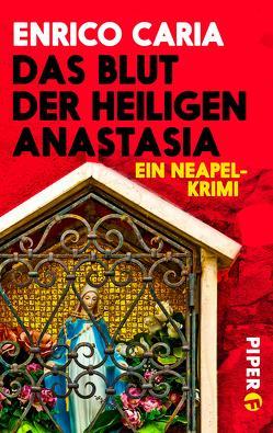 Das Blut der heiligen Anastasia von Caria,  Enrico, Ruby,  Luis
