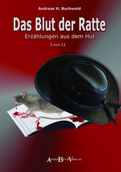 Das Blut der Ratte von Buchwald,  Andreas H., Klink,  Reinhard