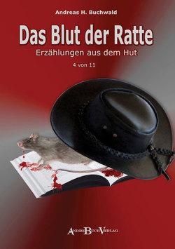 Das Blut der Ratte von Buchwald,  Andreas H., Wiedenroth,  Götz