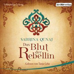 Das Blut der Rebellin von Geke,  Tanja, Qunaj,  Sabrina