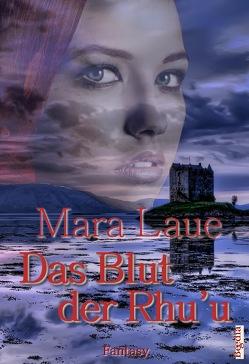 Das Blut der Rhu'u von Laue,  Mara
