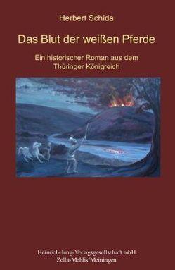 Das Blut der weißen Pferde von Schida,  Herbert