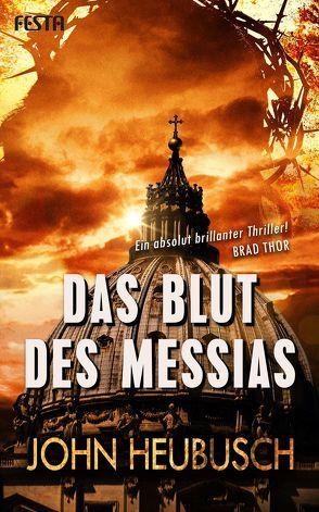 Das Blut des Messias von Heubusch,  John