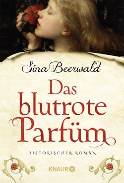 Das blutrote Parfüm von Beerwald,  Sina