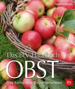 Das BLV Handbuch Obst von Stangl,  Martin