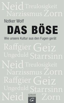 Das Böse von Linder,  Leo G., Wolf,  Notker