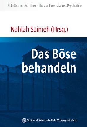 Das Böse behandeln von Saimeh,  Nahlah