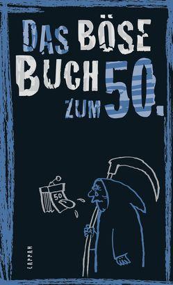 Das böse Buch zum 50. von Höke,  Gitzinger & Schmelzer,  Comedy-Autoren-Trio, Plikat,  Ari