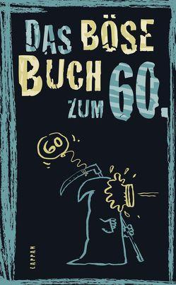 Das böse Buch zum 60. von Gitzinger,  Peter, Höke,  Linus, Plikat,  Ari, Schmelzer,  Roger