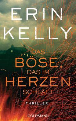 Das Böse, das im Herzen schläft von Kelly,  Erin, Schmidt,  Rainer