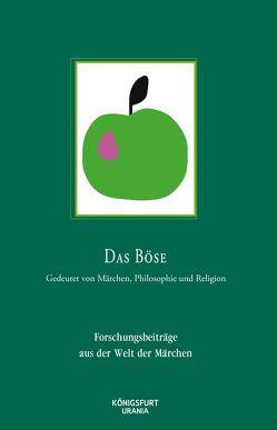 Das Böse – Gedeutet von Märchen, Philosophie und Religion von Europäische Märchengesellschaft