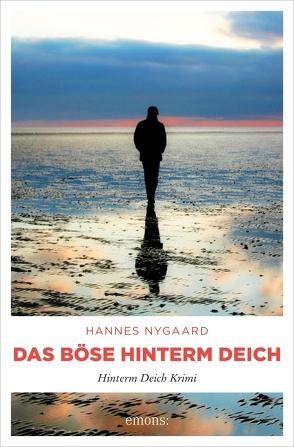 Das Böse hinterm Deich von Nygaard,  Hannes