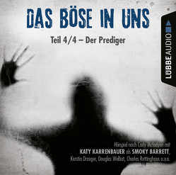 Das Böse in uns – Folge 04 von Karrenbauer,  Katy, Mcfadyen,  Cody