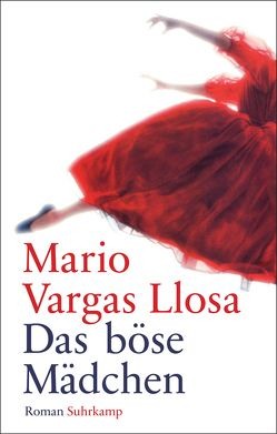 Das böse Mädchen von Vargas Llosa,  Mario, Wehr,  Elke
