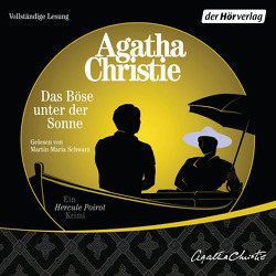 Das Böse unter der Sonne von Christie,  Agatha, Schwarz,  Martin Maria, Ursula,  Gail