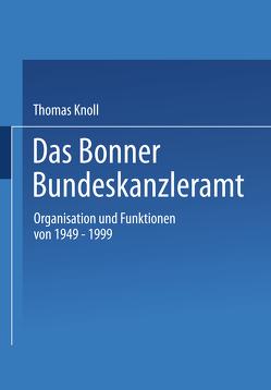 Das Bonner Bundeskanzleramt von Knoll,  Thomas