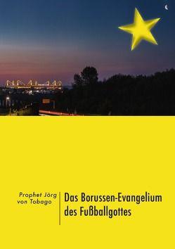 Das Borussen-Evangelium des Fußballgottes von Kilian,  Jörg