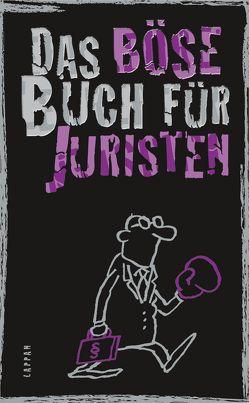 Das böse Buch für Juristen von Höke,  Gitzinger & Schmelzer,  Comedy-Autoren-Trio, Plikat,  Ari