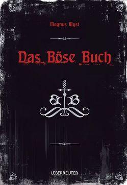 Das Böse Buch von Hartmann,  Jörg, Myst,  Magnus