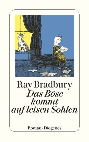 Das Böse kommt auf leisen Sohlen von Bradbury,  Ray, Wölfl,  Norbert