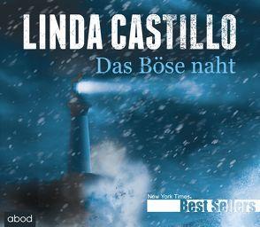 Das Böse naht von Castillo,  Linda, Kern,  Jo