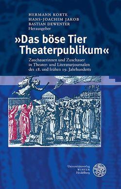 'Das böse Tier Theaterpublikum' von Dewenter,  Bastian, Jakob,  Hans-Joachim, Korte,  Hermann