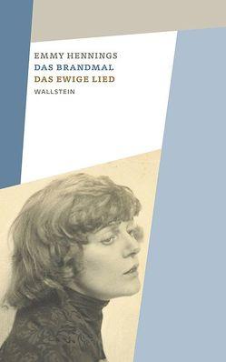 Das Brandmal – Das ewige Lied von Baumberger,  Christa, Behrmann,  Nicola, Hennings,  Emmy