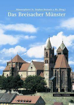 Das Breisacher Münster von Fahrer,  Uwe, Grom,  Erwin, Metz,  Hermann, Stopfel,  Wolfgang