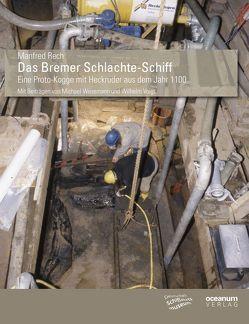 Das Bremer Schlachte-Schiff von Rech,  Manfred
