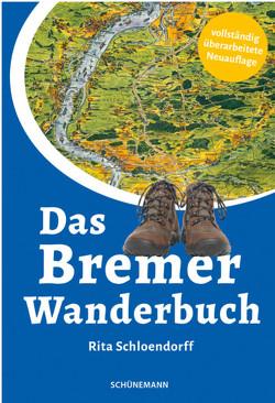 Das Bremer Wanderbuch von Schloendorff,  Rita