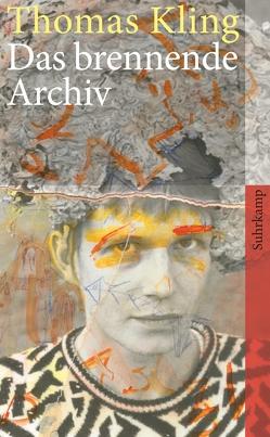 Das brennende Archiv von Beyer,  Marcel, Kling,  Thomas, Langanky,  Ute, Wehr,  Norbert