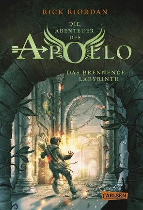 Die Abenteuer des Apollo 3: Das brennende Labyrinth von Haefs,  Gabriele, Riordan,  Rick