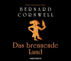 Das brennende Land von Andresen,  Gerd, Cornwell,  Bernard, Zimber,  Corinna