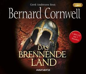 Das brennende Land (MP3-CD) von Andresen,  Gerd, Cornwell,  Bernard, Fell,  Karolina
