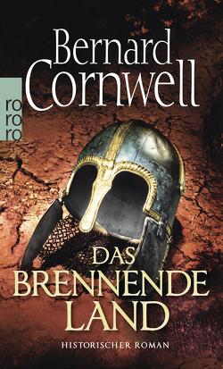 Das brennende Land von Cornwell,  Bernard, Fell,  Karolina