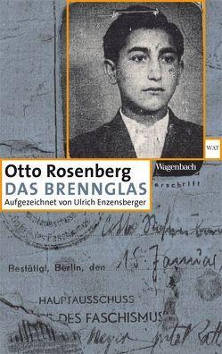 Das Brennglas von Rosenberg,  Otto, Schütz,  Klaus