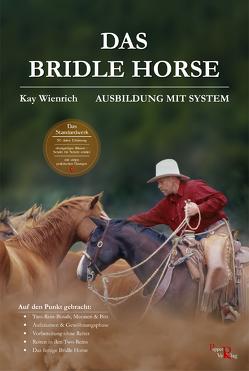 Das Bridle Horse von Kreuer,  Susanne, Wienrich,  Kay