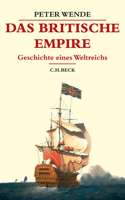 Das Britische Empire von Wende,  Peter
