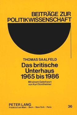 Das britische Unterhaus 1965 bis 1986 von Saalfeld,  Thomas