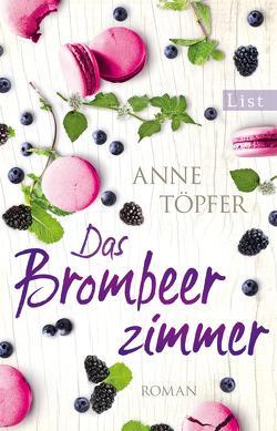 Das Brombeerzimmer von Töpfer,  Anne