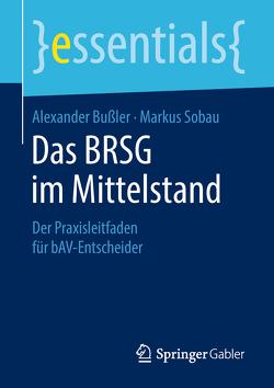 Das BRSG im Mittelstand von Bußler,  Alexander, Sobau,  Markus